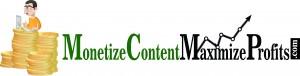 Monetize  Content Maximize Profits